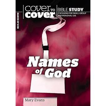 Names of God  Exploring the Depths of Gods Character by Mary Evans