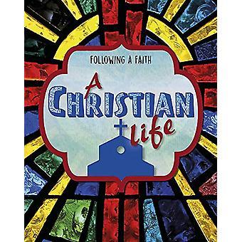 Following a Faith - A Christian Life by Cath Senker - 9781445157689 Bo