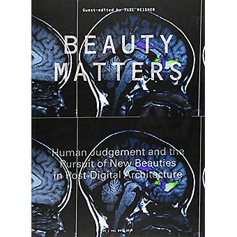 Beauty Matters - Human Judgement and the Pursuit of New Beauties in Po