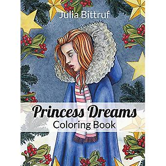 Princess Dreams Coloring Book by Julia Bittruf - 9781940075822 Book