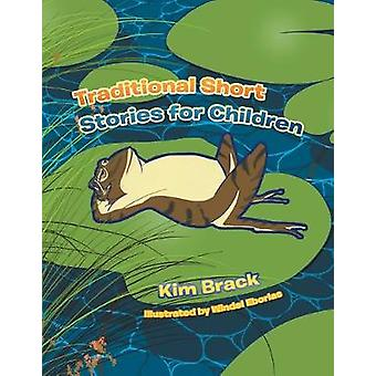 Traditional Short Stories for Children by Kim Brack - 9781984591081 B