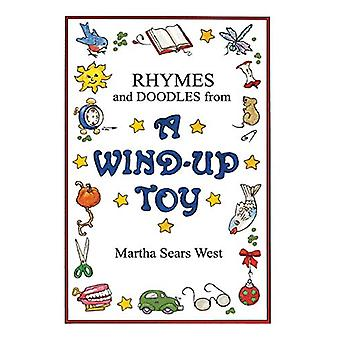 Rhymes and Doodles from a Wind-Up Toy by Martha Sears West - 97809886
