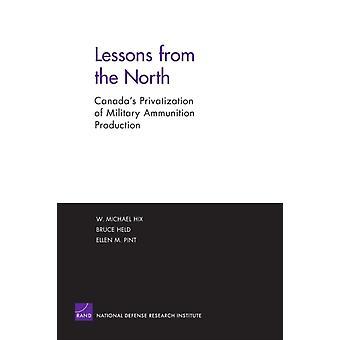 Lektioner från norr av W.M. HixBruce HeldE.M. Pint