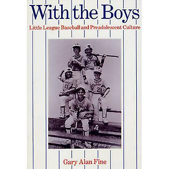 With the Boys by Gary Alan Fine