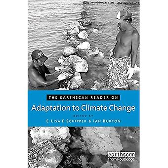 The Earthscan Reader on Adaptation to Climate Change (Earthscan Readers Series) (Earthscan Reader Series)