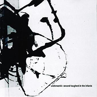 Underworld - Second Toughest in the Infants [CD] USA import