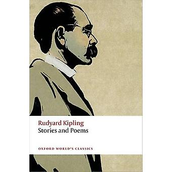 Stories and Poems by Rudyard Kipling - Daniel Karlin - 9780198723431