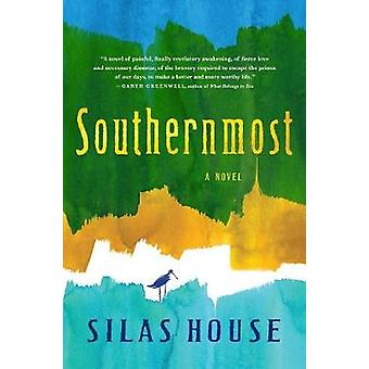 Sydligaste av Silas House - 9781616206253 bok