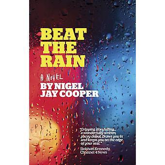Slå regnet av Nigel Jay Cooper - 9781785353642 bok
