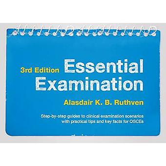 Essential Examination - Step-By-Step Guides to Clinical Examination Sc