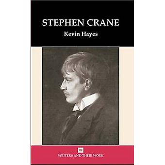 Stephen Crane by Kevin Hayes - 9780746310267 Book