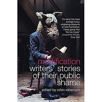 Förödmjukelse: Författarnas berättelser om sin offentlig skam
