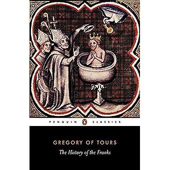 Die Geschichte der Franken (Classics)