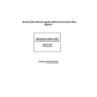 Revisione del piano di conservazione di Habitat del Edwards acquifero: relazione 1