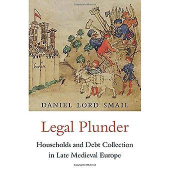 Pilhagem legal: As famílias e a cobrança da dívida na Europa Medieval