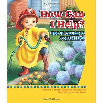 Hoe kan ik helpen?: goden bellen voor kinderen