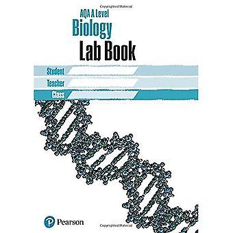 AQA A level Biology Lab Book: AQA A level Biology Lab Book (AQA A level Science (2015))