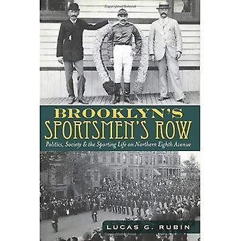 Brooklyns sportsfolk række: politik, samfund & sportslige livet på nordlige ottende Avenue