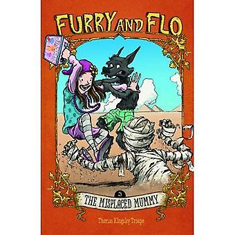 Feilplasserte mumien (Furry og Flo)