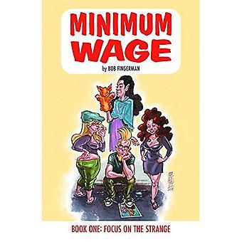 Mindestlohn-Band 1: Fokus auf die seltsame