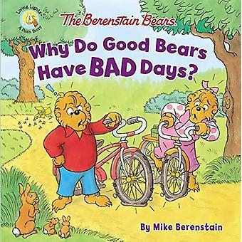 De Berenstain beren waarom goede beren slechte dagen hebben? (Berenstain beren/Living lichten)