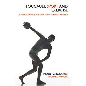 Foucault Sport and Exercise av MarkulaDenison & Pirkko University of Alberta & CanadaPringle & Richard Monash University & Australien