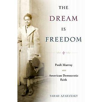The Dream Is Freedom by Azaransky
