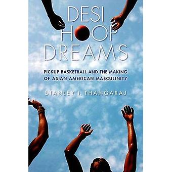 Desi Hoop Dreams por Stanley I. Thangaraj