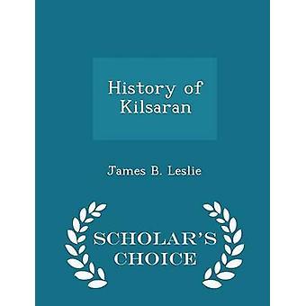 تاريخ كيلساران العلماء الطبعة اختيار طريق ليزلي & ب جيمس