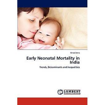 Frühe neonatale Sterblichkeit in Indien von Jena & Anja