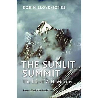 The Sunlit Summit - The Life of W. H. Murray by Robin Lloyd-Jones - 97