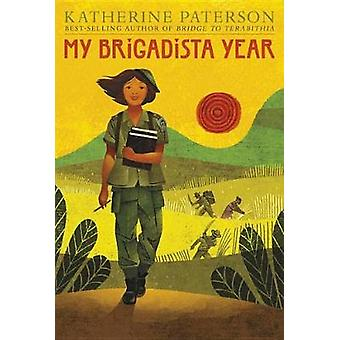 My Brigadista Year by Katherine Paterson - 9780763695088 Book