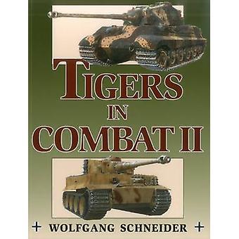 Tigers in Combat II - v. 2 - 9780811732031 Book