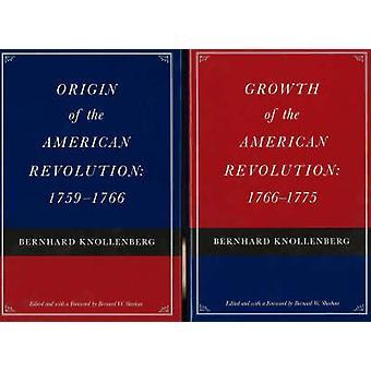 Origin of the American Revolution / Growth of the American Revolution