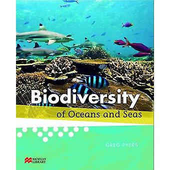 Biodiversity of Oceans and Seas by Greg Pyers - 9781420278835 Book