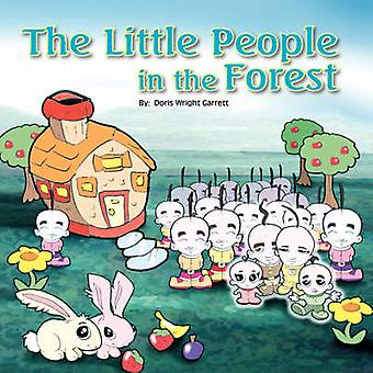 The Little People in the Forest by Doris Wright Garrett - 97814257550