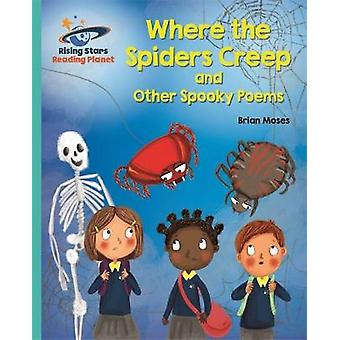 Reading Planet - Where the Spiders Creep and Other Spooky Poems - Tur