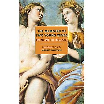 The Memoirs Of Two Young Wives by Honore De Balzac - 9781681371252 Bo