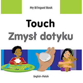 My Bilingual Book - Touch by Milet Publishing Ltd - 9781840598445 Book