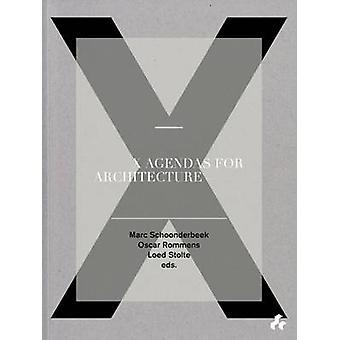 X Agendas for Architecture by Marc Schoonderbeek - Oscar Rommens - Lo