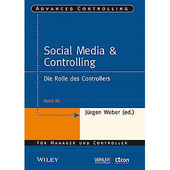Social Media & Controlling - Die Rolle des Controllers by Martin Grot