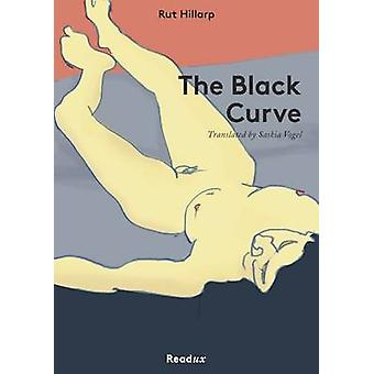 The Black Curve by Rut Hillarp - 9783944801414 Book