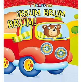 Brum - Brum - Brum! by Patrizia Nencini - 9788416648412 Book