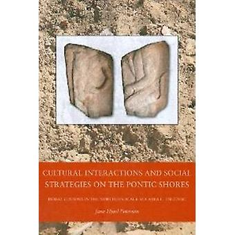 Cultural Interactions & Social Strategies on the Pontic Shores - Buria