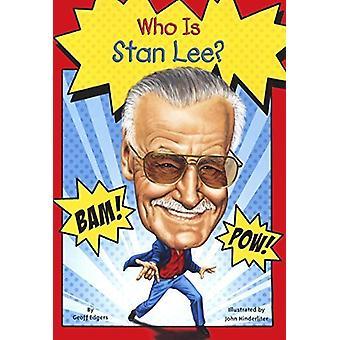Who Is Stan Lee? by Geoff Edgers - Mike Laznicka - Nancy Harrison - J