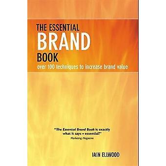 Essential Brand Book by Ellwood & Iain