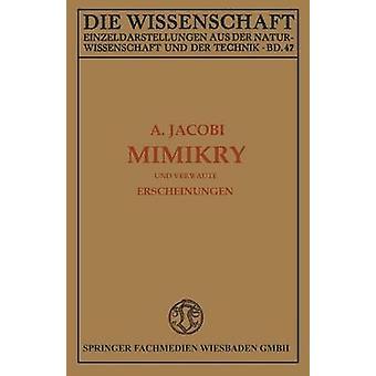 Mimikry Und Verwandte Erscheinungen by Jacobi & Arnold