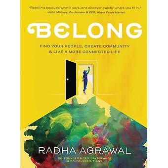 Belong by Radha Agrawal
