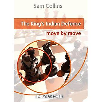Kings Indian Defence Move by Move The by Collins & Sam