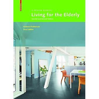 Living for the Elderly by Eckhard Feddersen
